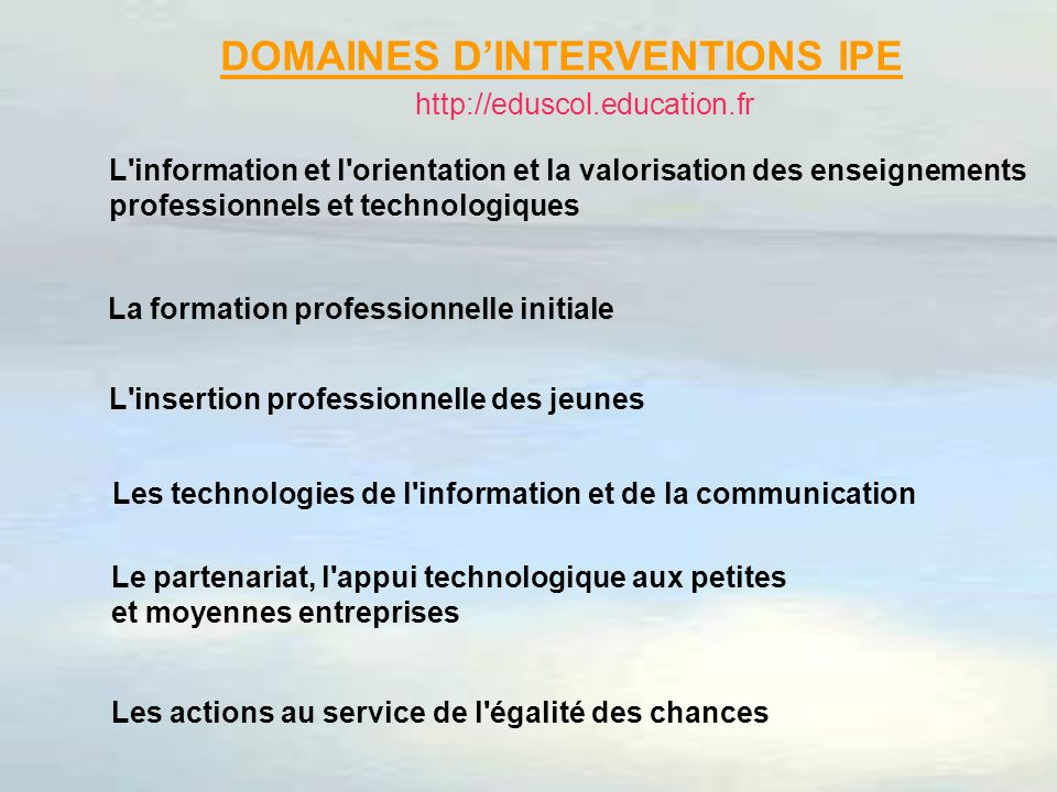 DOMAINES D'INTERVENTIONS IPE