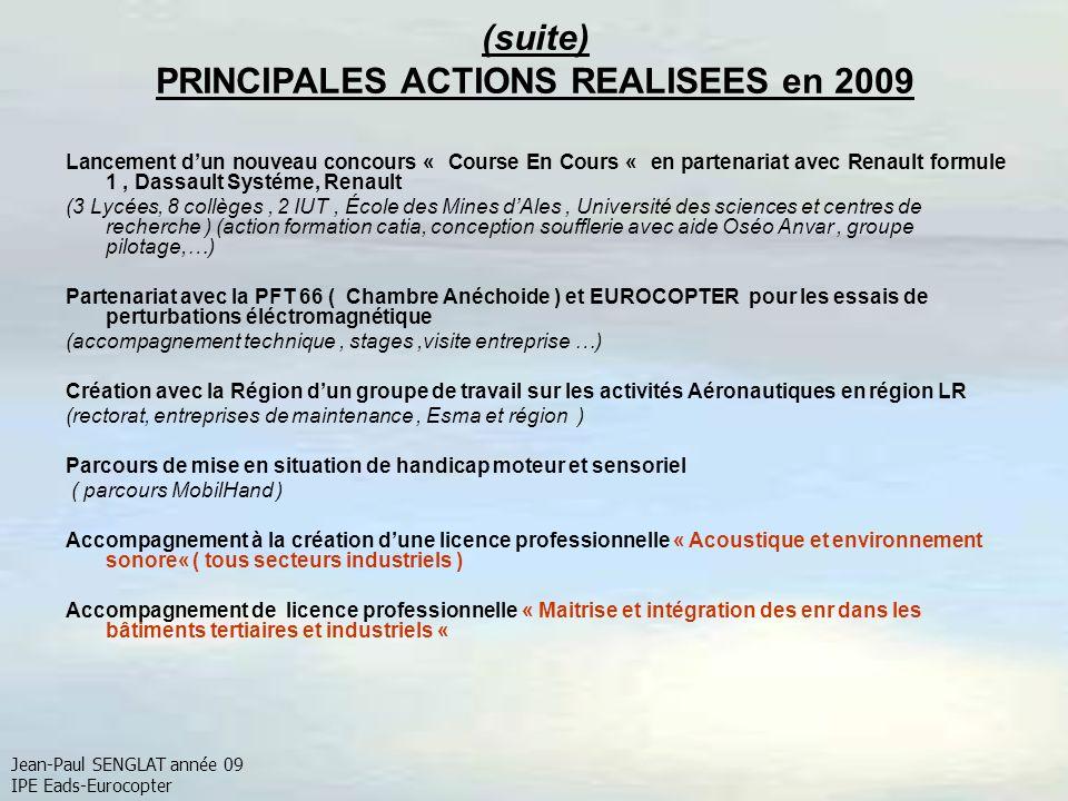 (suite) PRINCIPALES ACTIONS REALISEES en 2009