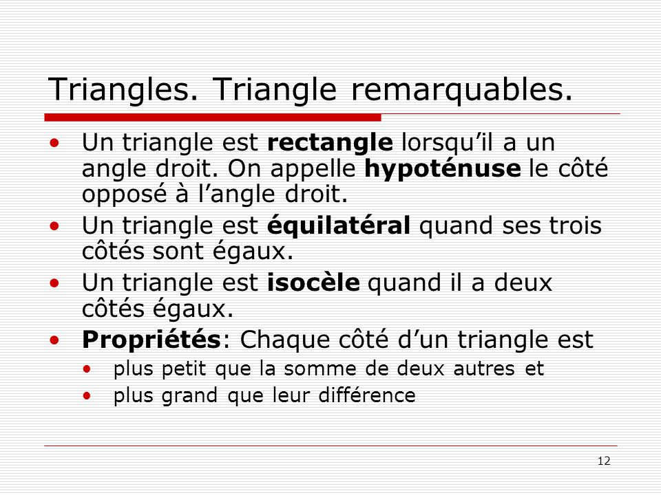 Triangles. Triangle remarquables.