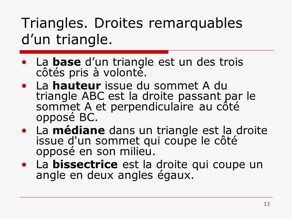 Triangles. Droites remarquables d'un triangle.