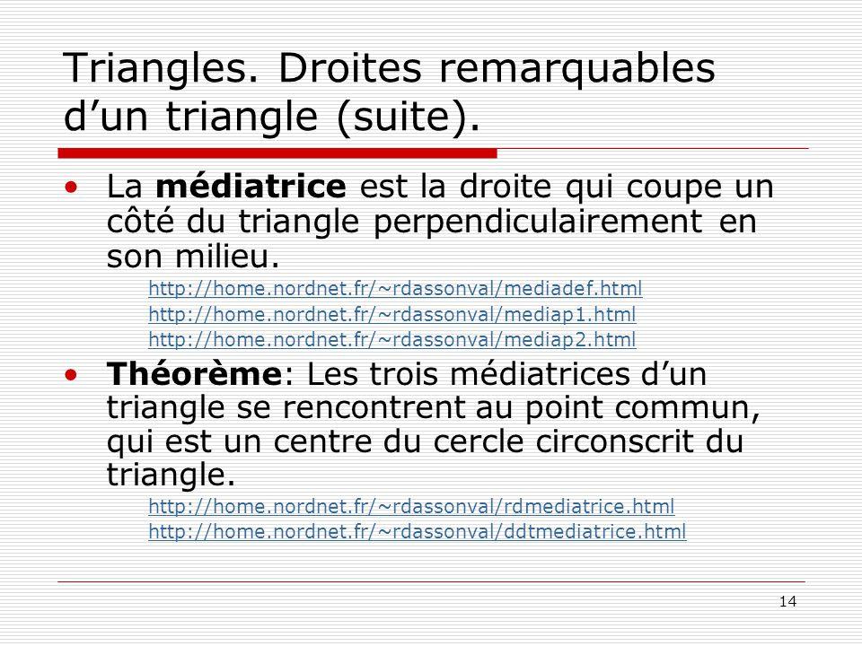 Triangles. Droites remarquables d'un triangle (suite).