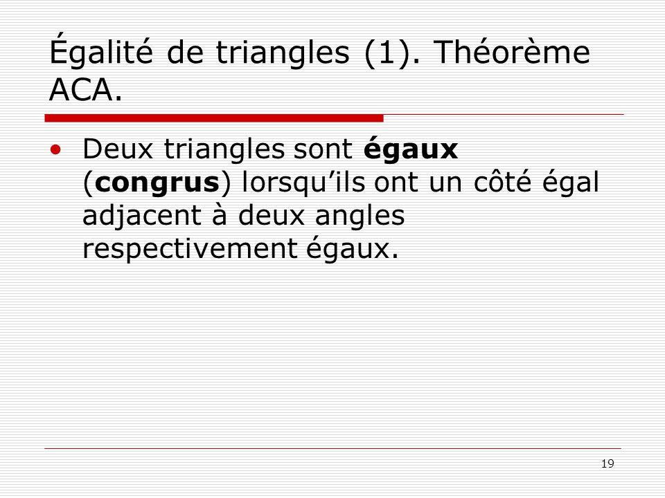 Égalité de triangles (1). Théorème ACA.