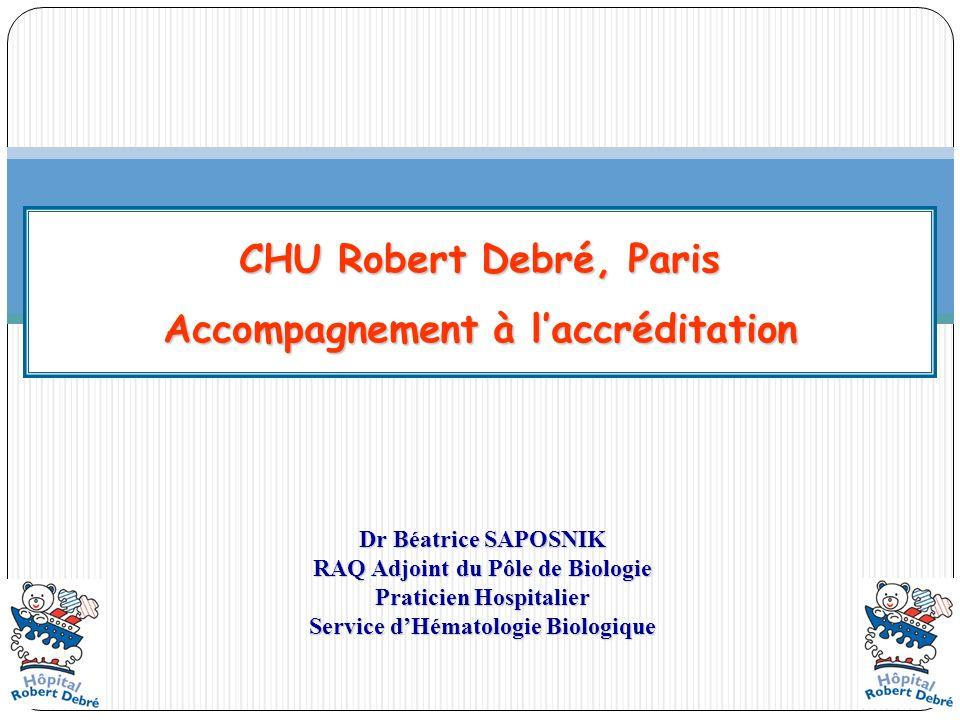 CHU Robert Debré, Paris Accompagnement à l'accréditation