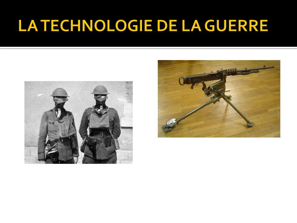 LA TECHNOLOGIE DE LA GUERRE
