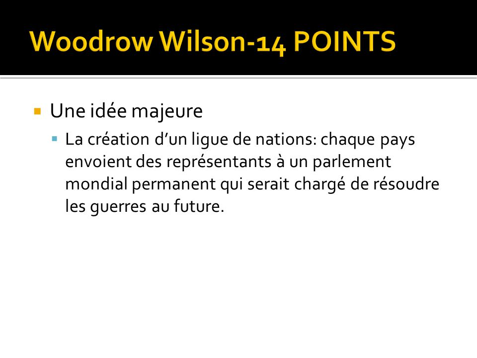 Woodrow Wilson-14 POINTS