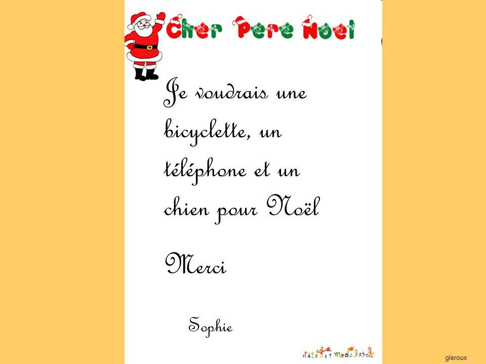 Je voudrais une bicyclette, un téléphone et un chien pour Noël