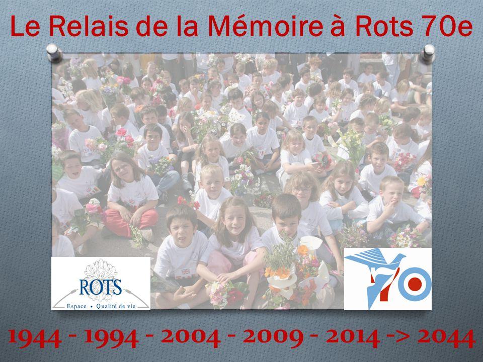 Le Relais de la Mémoire à Rots 70e