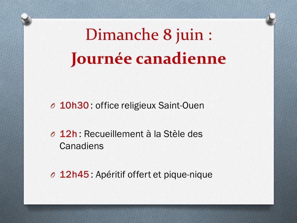 Dimanche 8 juin : Journée canadienne
