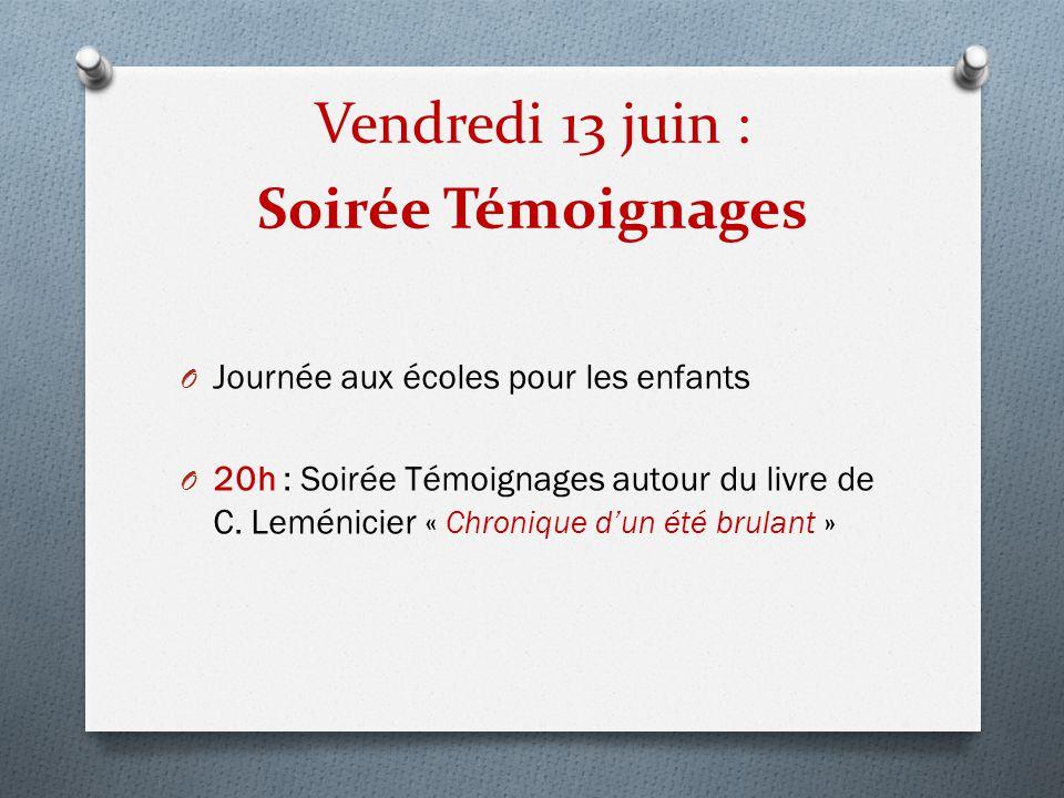 Vendredi 13 juin : Soirée Témoignages