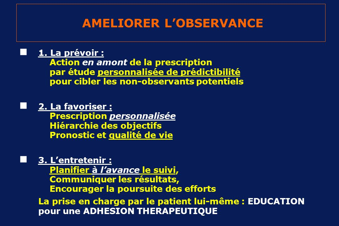 AMELIORER L'OBSERVANCE