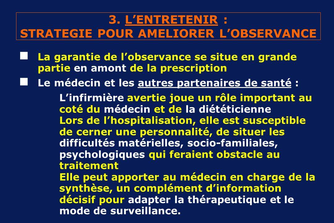 3. L'ENTRETENIR : STRATEGIE POUR AMELIORER L'OBSERVANCE