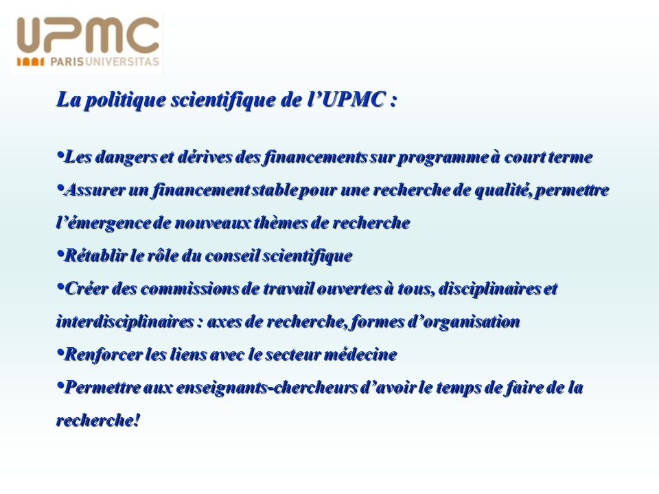 La politique scientifique de l'UPMC :