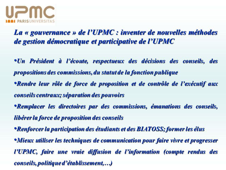 La « gouvernance » de l'UPMC : inventer de nouvelles méthodes de gestion démocratique et participative de l'UPMC