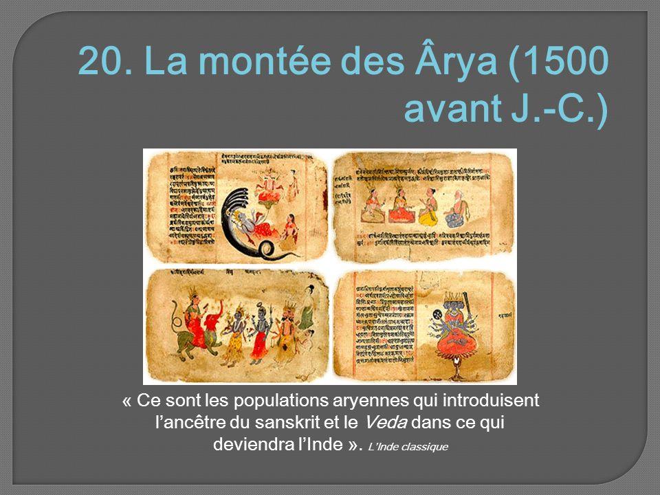 20. La montée des Ârya (1500 avant J.-C.)