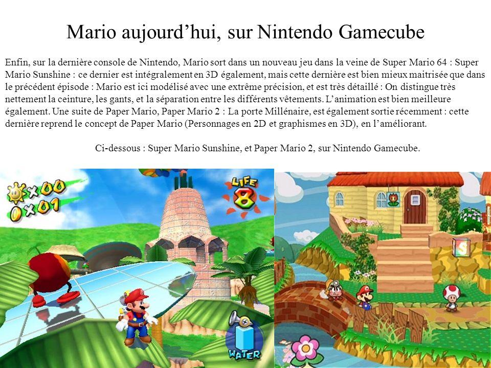 Mario aujourd'hui, sur Nintendo Gamecube