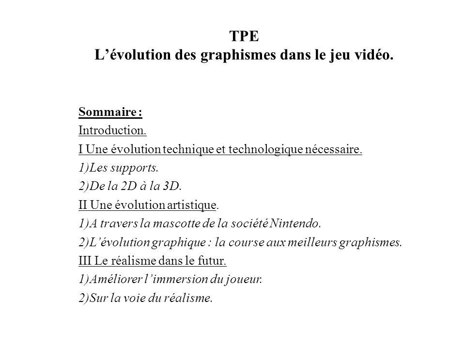 TPE L'évolution des graphismes dans le jeu vidéo.