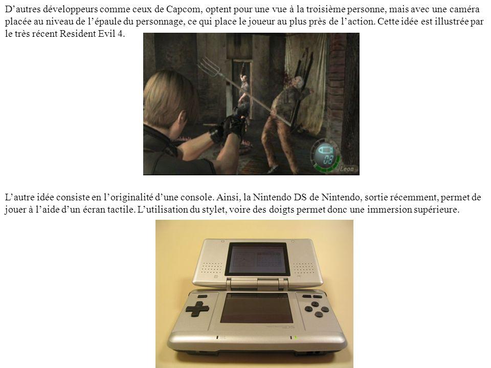 D'autres développeurs comme ceux de Capcom, optent pour une vue à la troisième personne, mais avec une caméra placée au niveau de l'épaule du personnage, ce qui place le joueur au plus près de l'action. Cette idée est illustrée par le très récent Resident Evil 4.