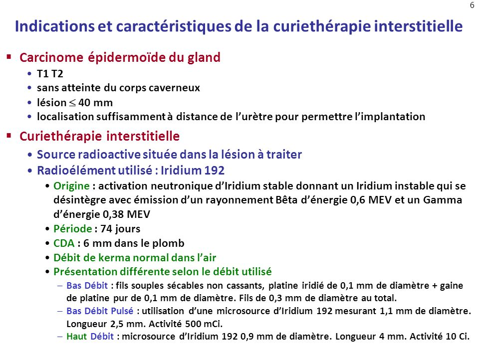 Indications et caractéristiques de la curiethérapie interstitielle