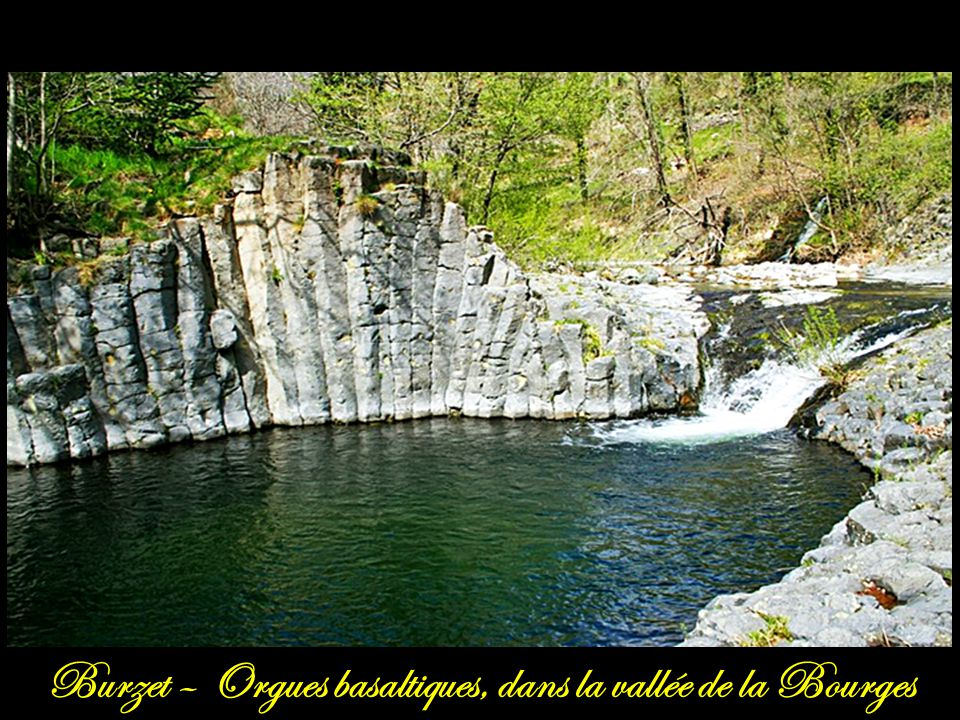 Burzet – Orgues basaltiques, dans la vallée de la Bourges
