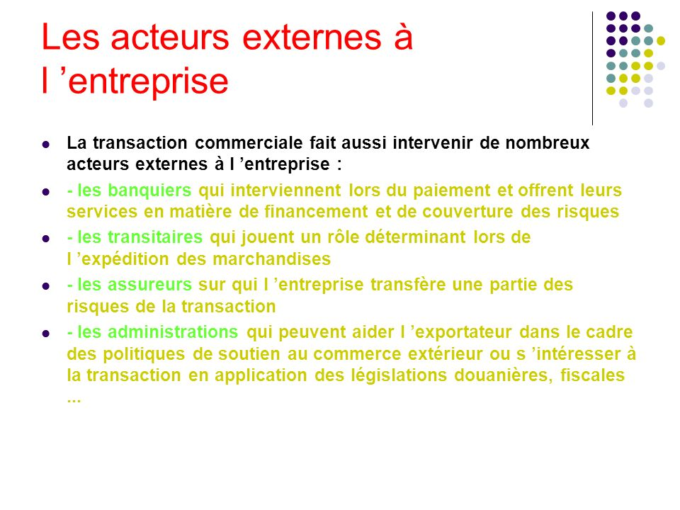Les acteurs externes à l 'entreprise