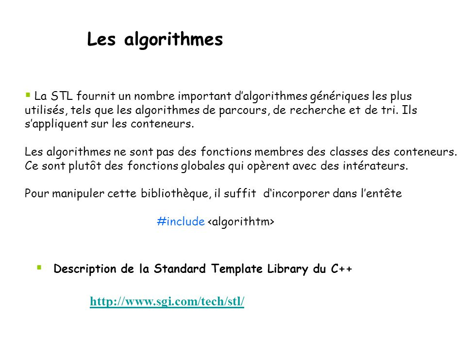 Les algorithmes http://www.sgi.com/tech/stl/