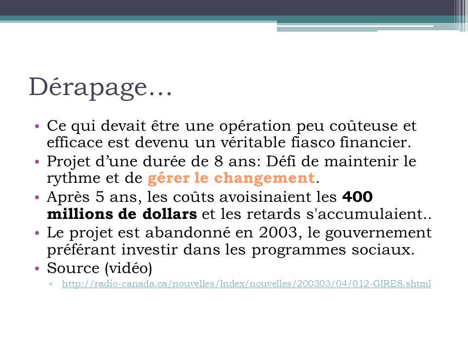 Dérapage… Ce qui devait être une opération peu coûteuse et efficace est devenu un véritable fiasco financier.