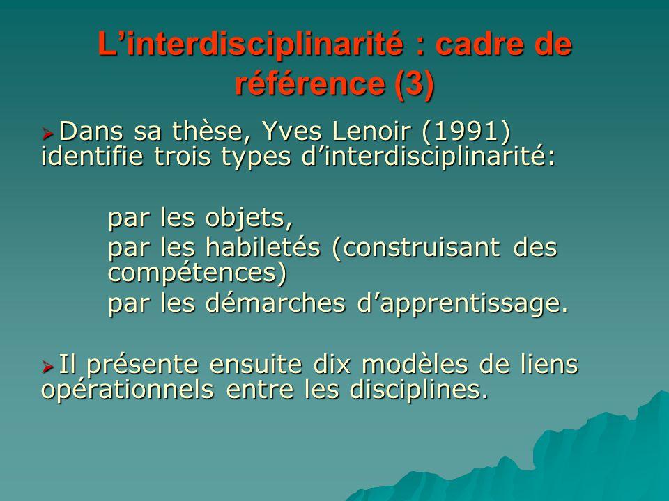 L'interdisciplinarité : cadre de référence (3)
