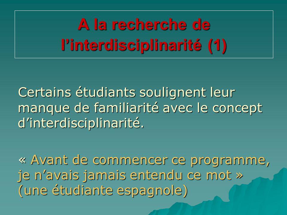 A la recherche de l'interdisciplinarité (1)