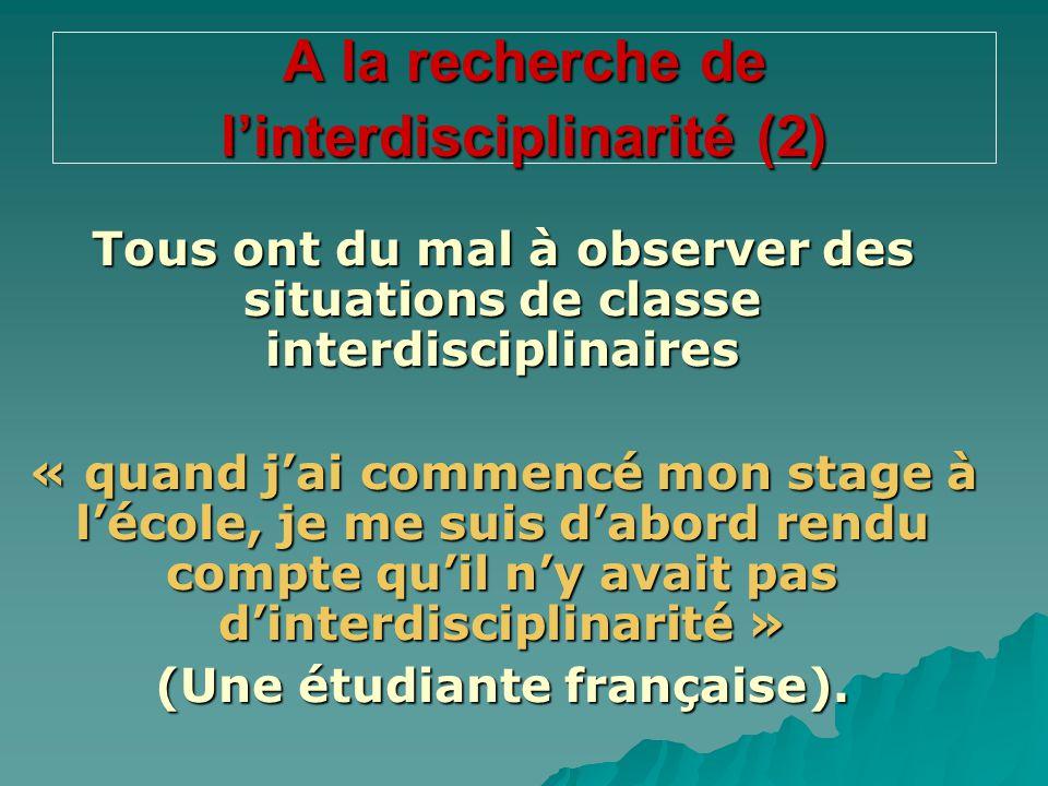 A la recherche de l'interdisciplinarité (2)
