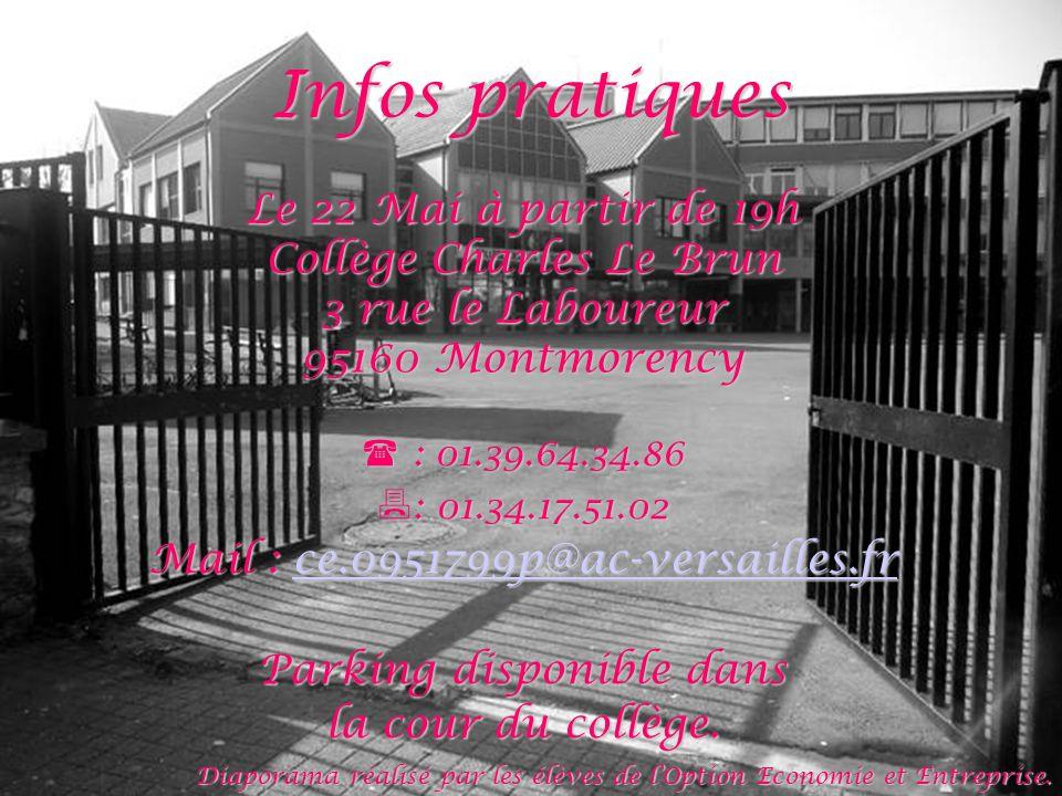 Infos pratiques Le 22 Mai à partir de 19h Collège Charles Le Brun