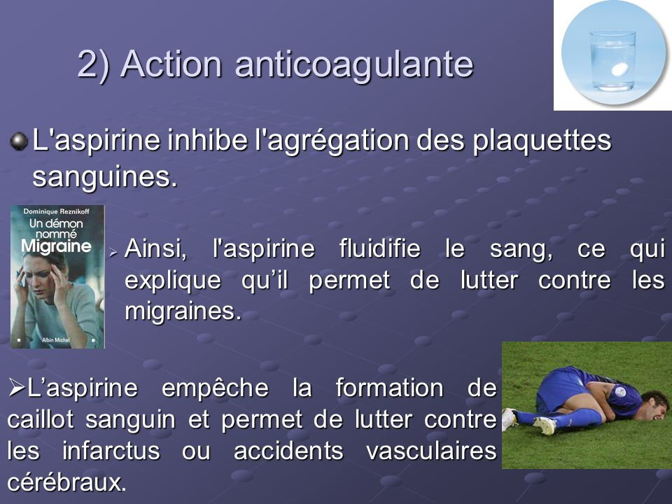2) Action anticoagulante