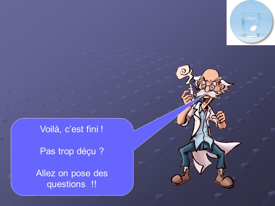 Allez on pose des questions !!