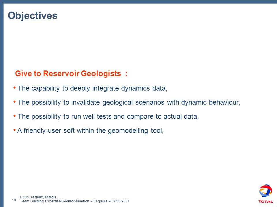 Objectives Give to Reservoir Geologists :