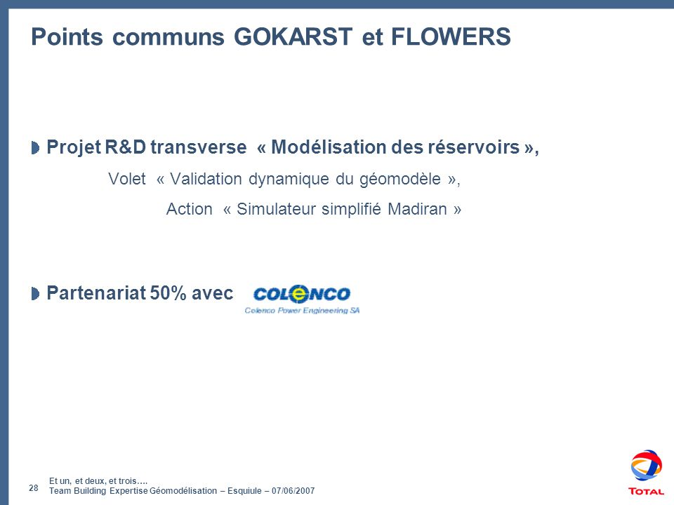 Points communs GOKARST et FLOWERS