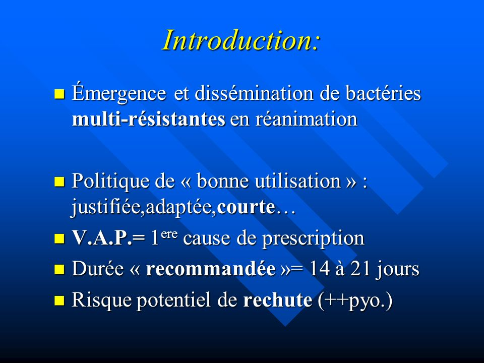 Introduction: Émergence et dissémination de bactéries multi-résistantes en réanimation.