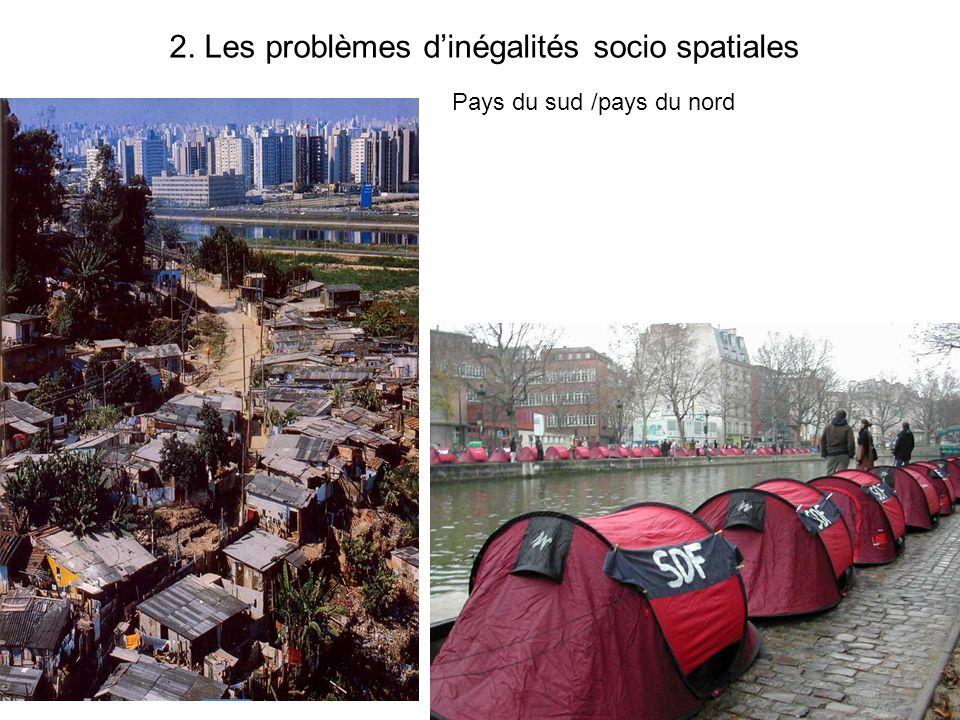 2. Les problèmes d'inégalités socio spatiales