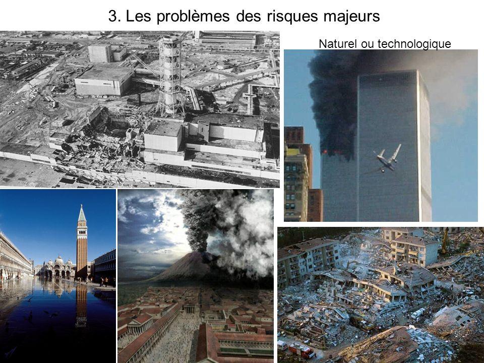 3. Les problèmes des risques majeurs