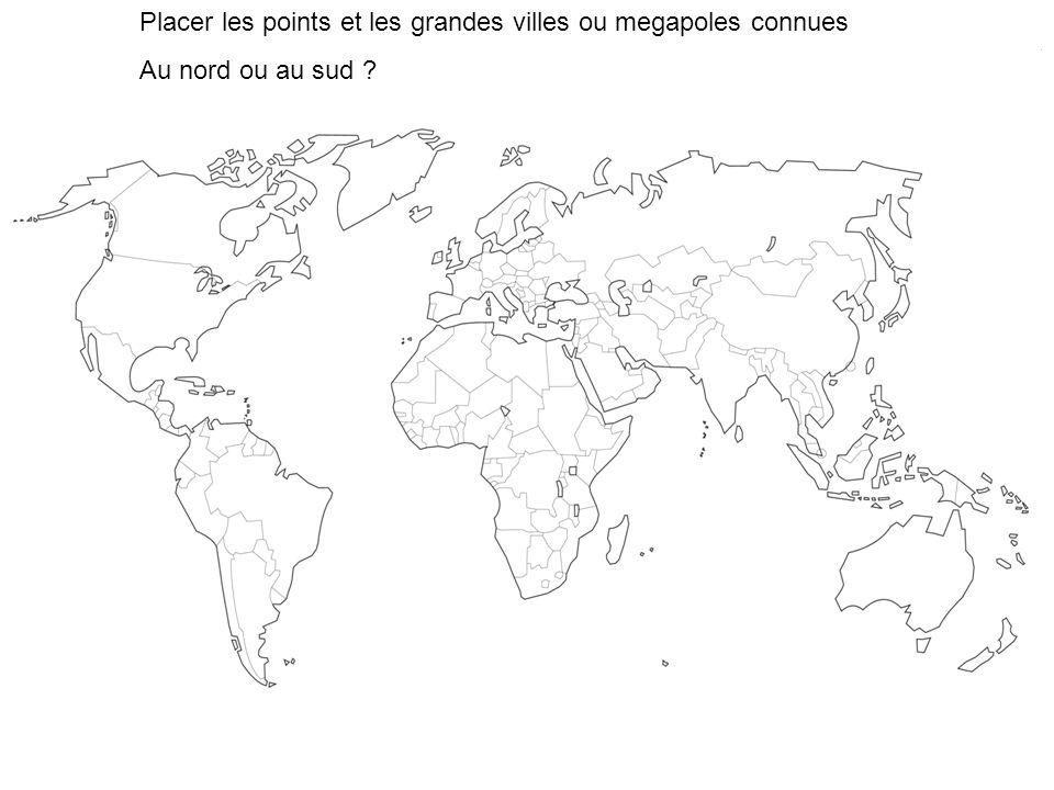 Placer les points et les grandes villes ou megapoles connues