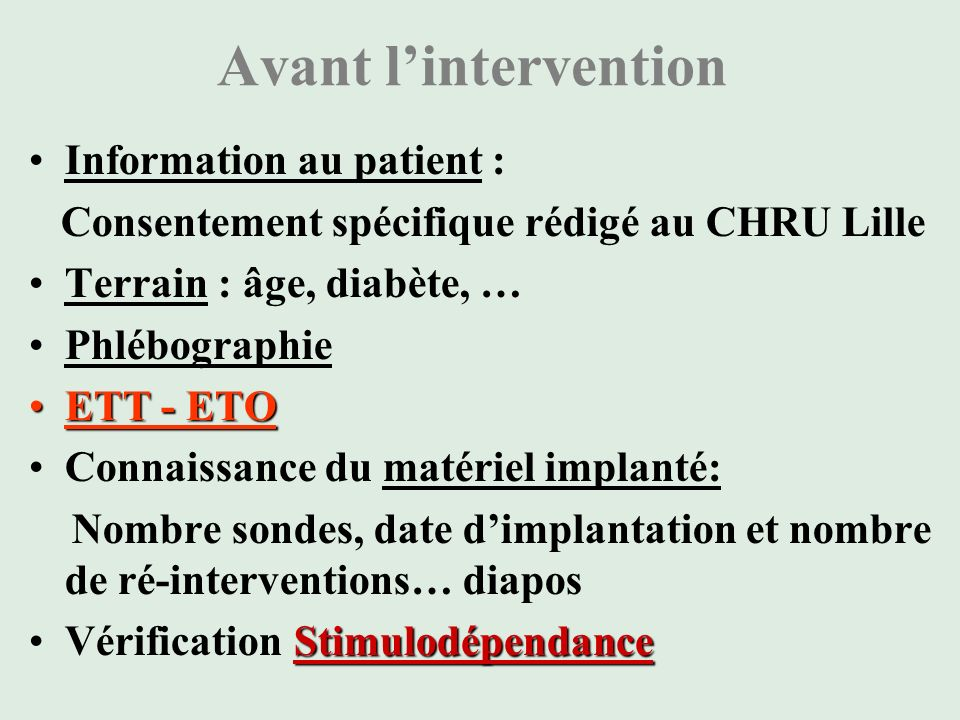 Avant l'intervention Information au patient :