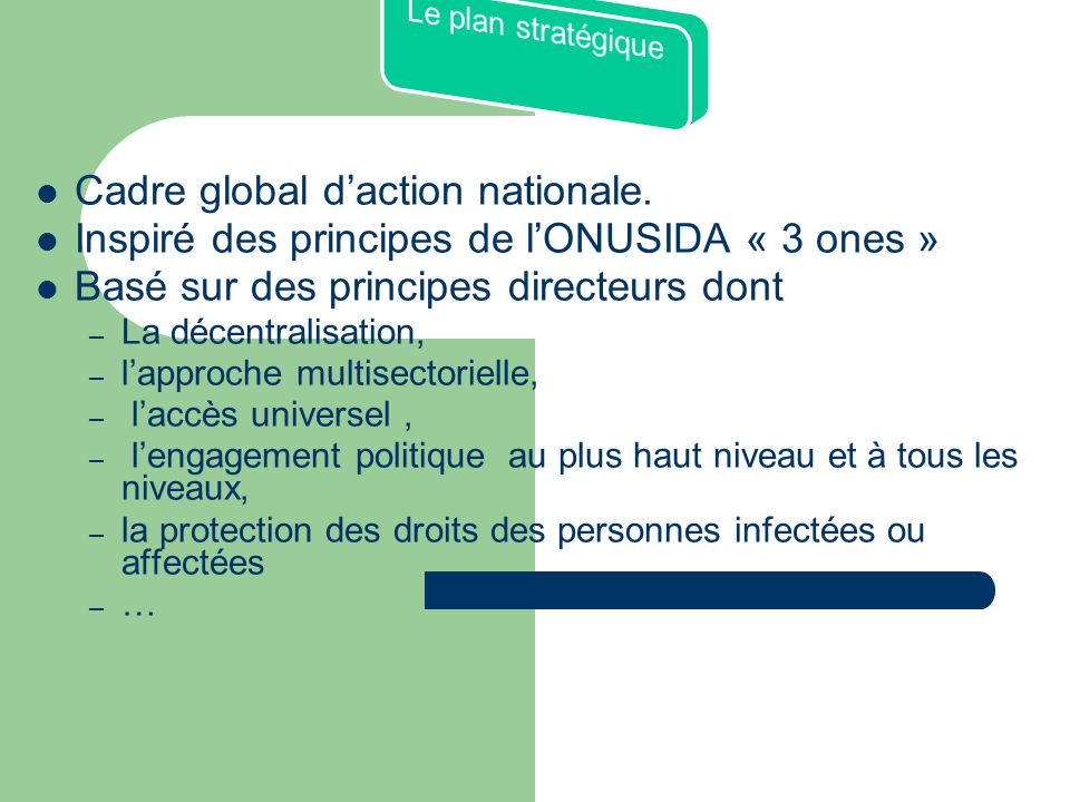 Cadre global d'action nationale.