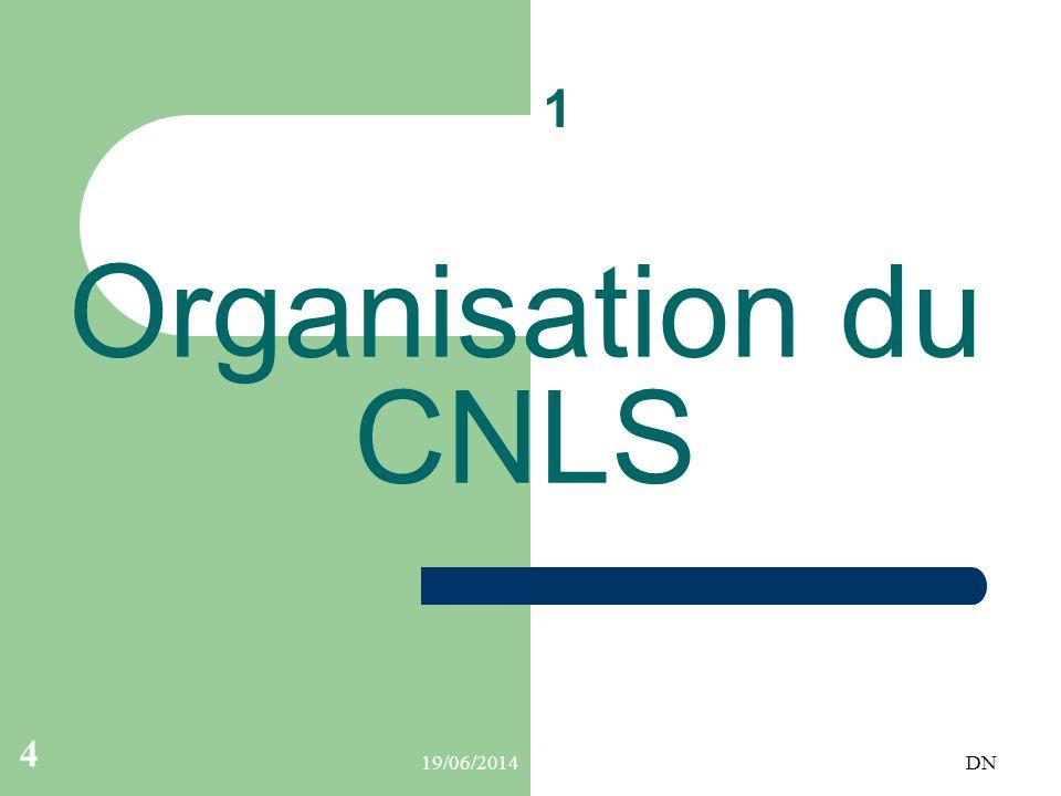 1 Organisation du CNLS 02/04/2017 DN