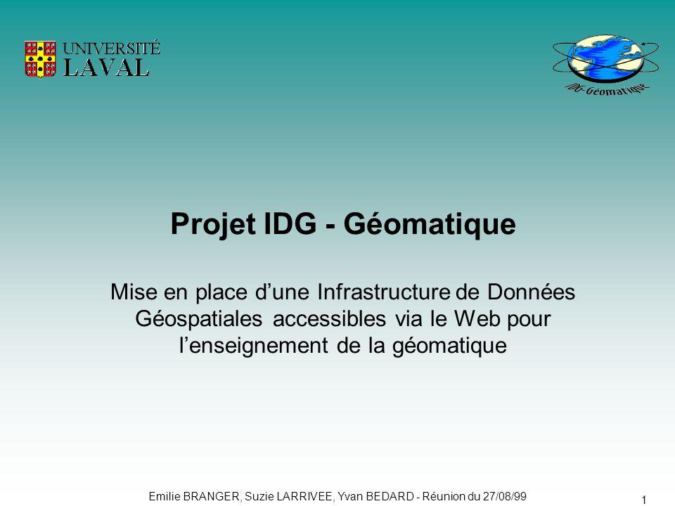 Projet IDG - Géomatique Mise en place d'une Infrastructure de Données Géospatiales accessibles via le Web pour l'enseignement de la géomatique