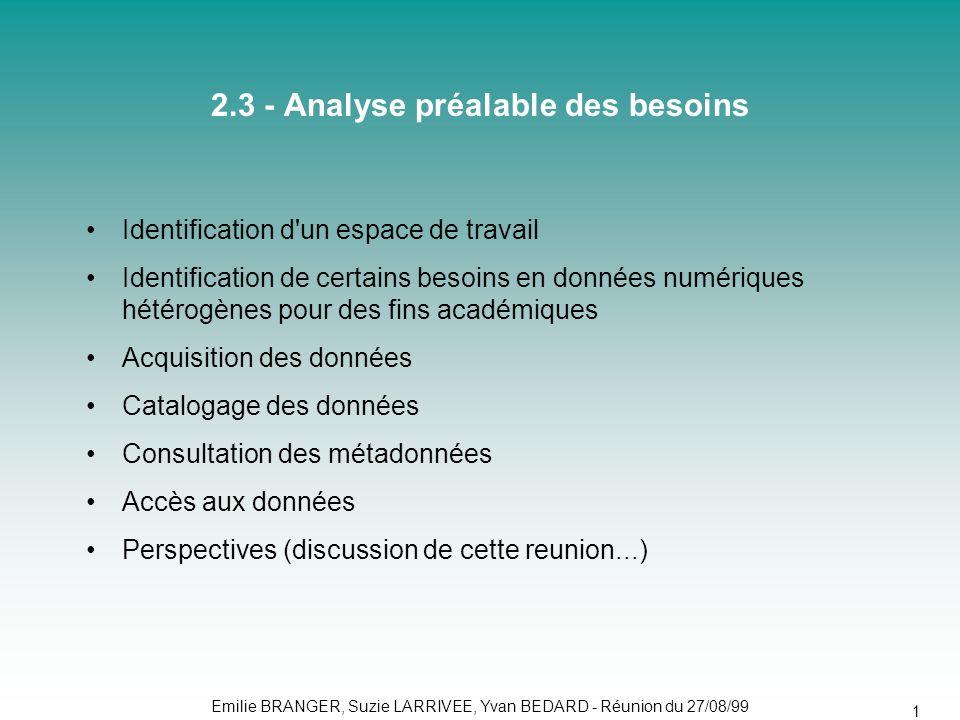 2.3 - Analyse préalable des besoins