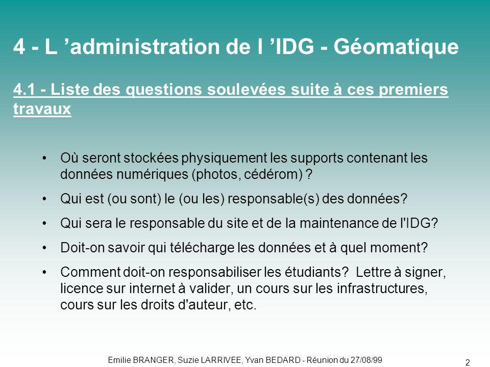4 - L 'administration de l 'IDG - Géomatique 4