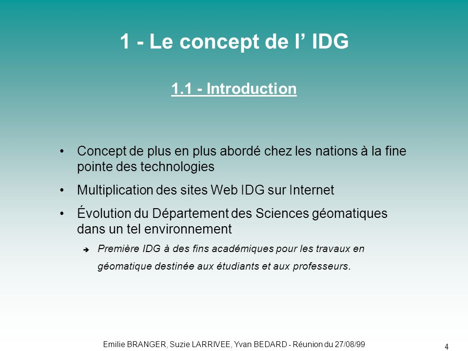 1 - Le concept de l' IDG 1.1 - Introduction