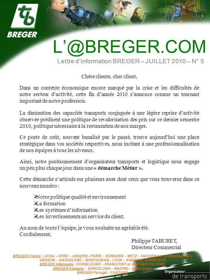 L'@BREGER.COM Lettre d'information BREGER – JUILLET 2010 – N° 5