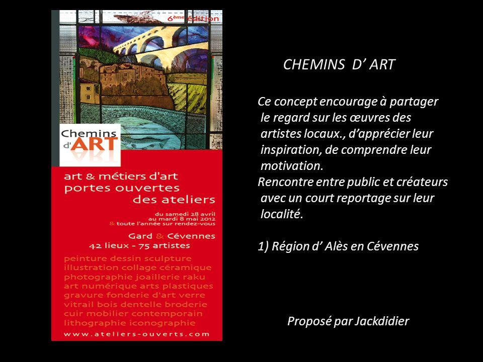 CHEMINS D' ART Ce concept encourage à partager