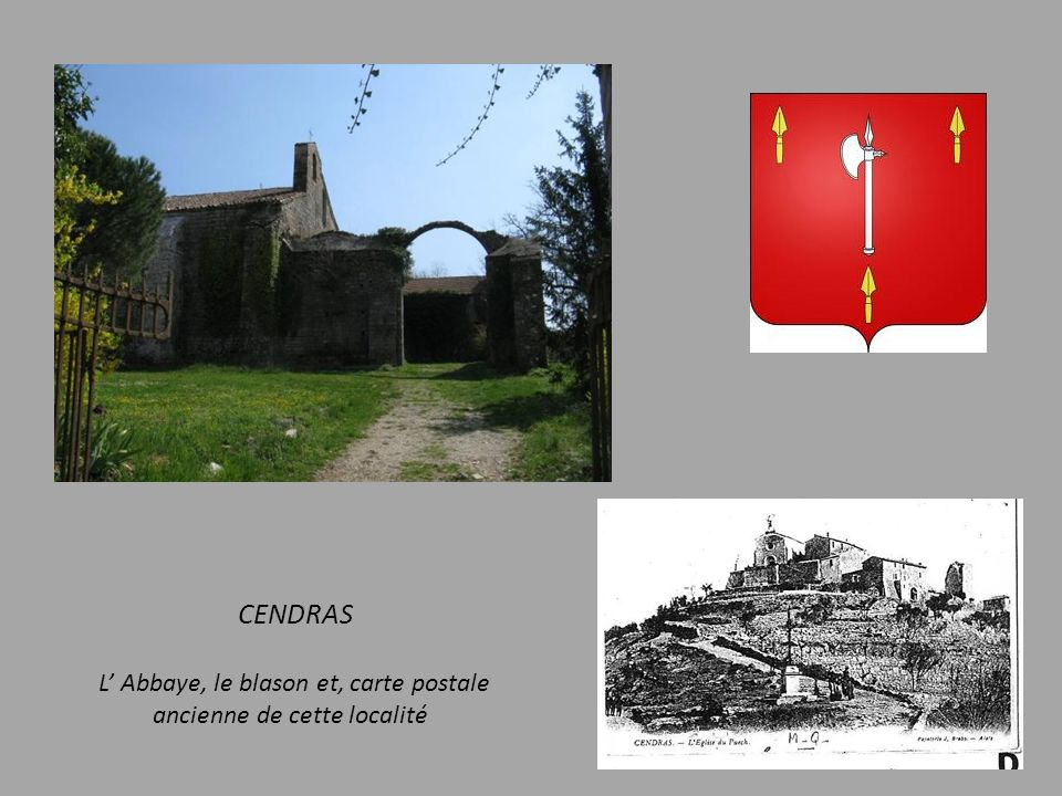 CENDRAS L' Abbaye, le blason et, carte postale