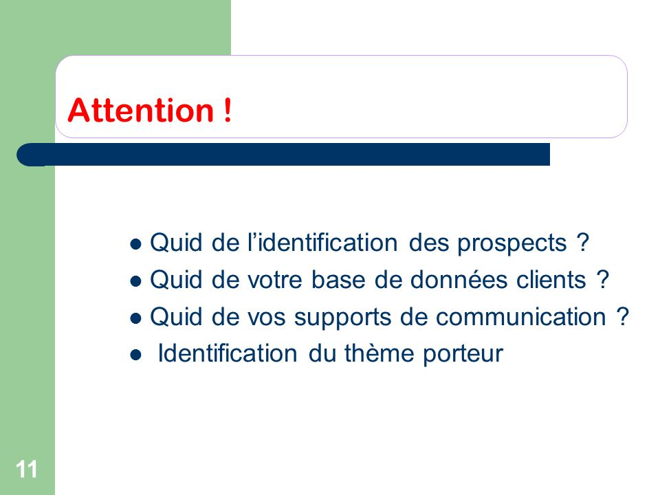 Attention ! Quid de l'identification des prospects