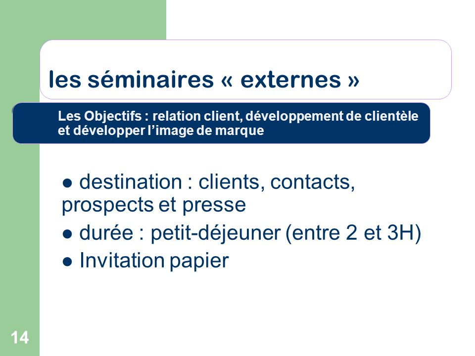 les séminaires « externes »